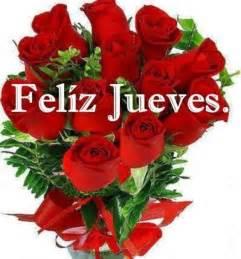 feliz jueves con rosas jpg pinterest the world s catalog of ideas
