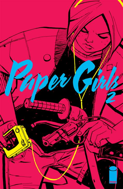 paper girls volume 4 1534305106 paper girls 2 releases image comics