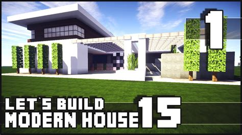 keralis modern house minecraft lets build modern house 15 part 1 youtube