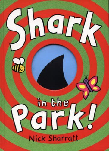 libro the shark in the libro shark in the park di nick sharratt