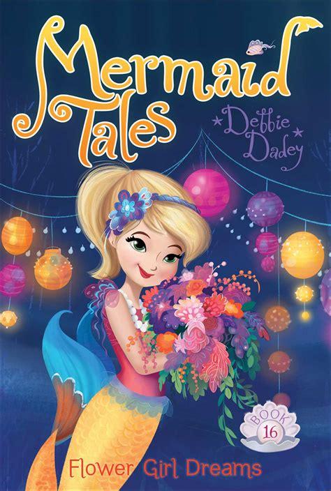 Books Vs Looks Mermaid Tales flower dreams ebook by debbie dadey tatevik avakyan