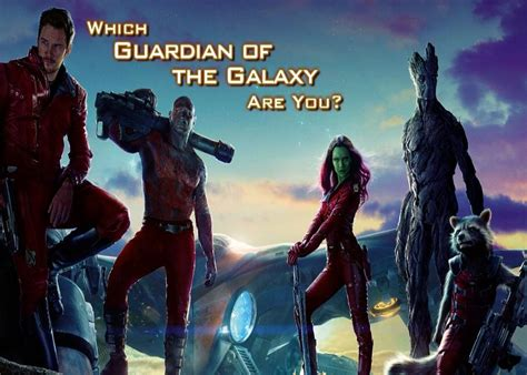 Guardian Quiz Which Guardian Of The Galaxy Are You