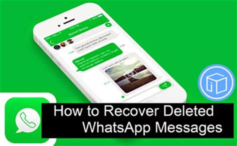 how to retrieve deleted whatsapp messages from iphone 7