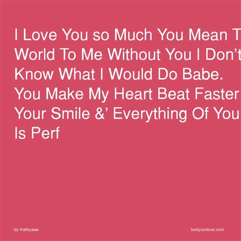 best 28 message to the one you so much i love you so