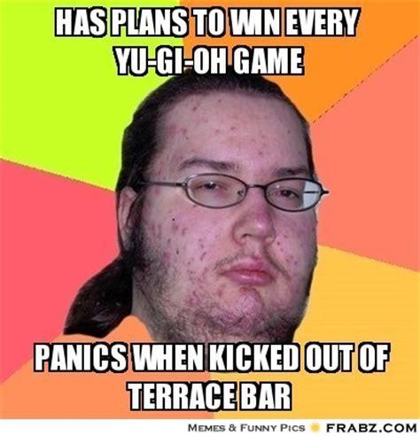 Yu So Meme Generator - has plans to win every yu gi oh game butthurt dweller