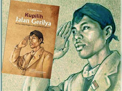 Buku Soedirman Seorang Panglima Seorang Martir Tim Buku Tempo sepenggal episode gerilya sang jendral berita bojonegoro