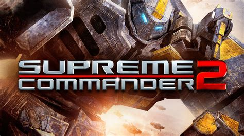 buy supreme commander 2 buy supreme commander 2 map pack 3 microsoft store