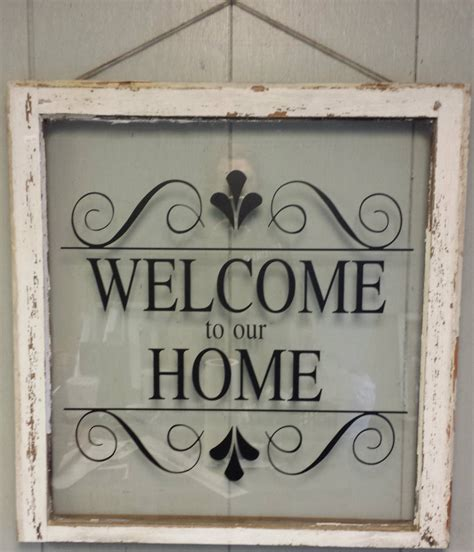 Welcome Home Decor | vintage single pane window personalized by