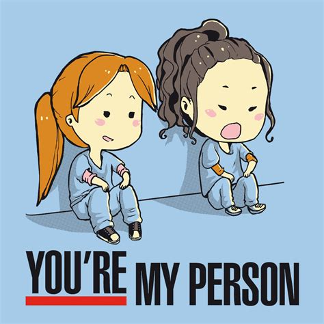 You Are My 4 you are my person from teetee day of the shirt