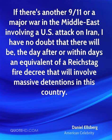 No Doubt There Will Be Another Album by Daniel Ellsberg Quotes Quotehd