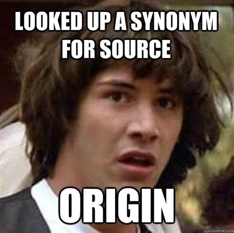 looked up a synonym for source origin conspiracy keanu
