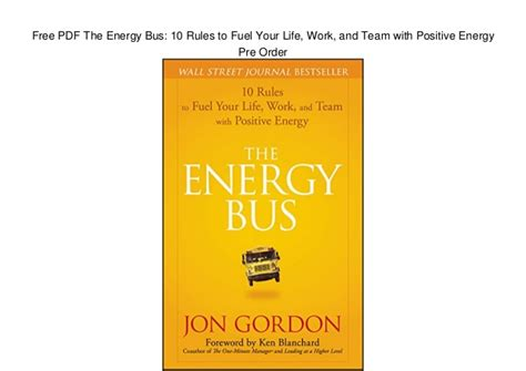 the energy bus 10 111908914x free pdf the energy bus 10 rules to fuel your life work and team w