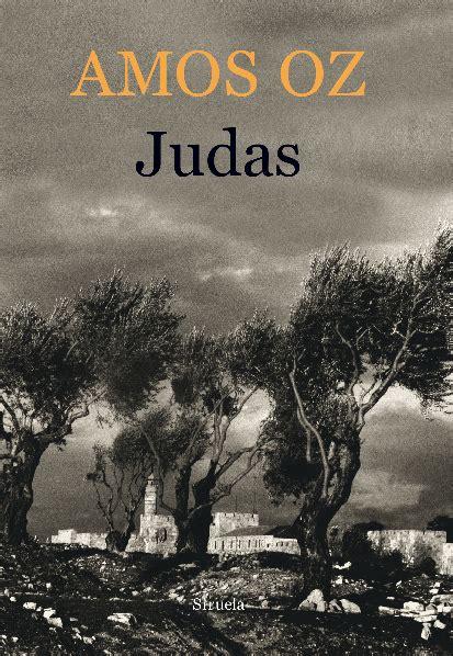 libro judas judas am 243 s oz c 233 sar miguel rond 243 n