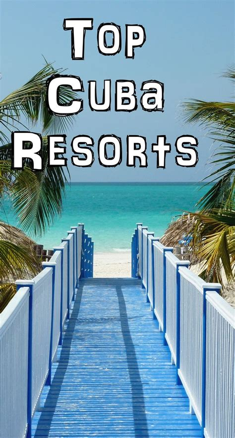 best varadero hotels 25 best ideas about cuba resorts on pinterest all