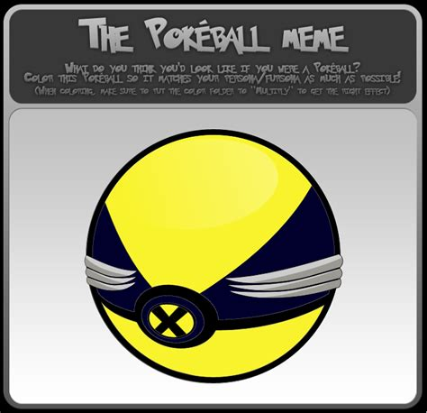 Pokeball Meme - the pokeball meme wolverine by dtjames on deviantart