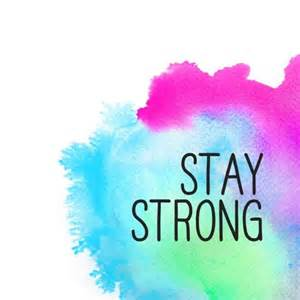 Meaningful and splendid stay strong quotes