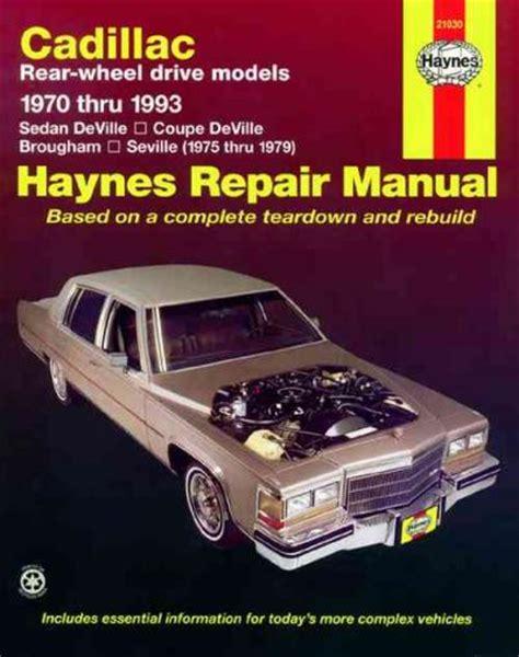 manual repair autos 1993 cadillac deville navigation system cadillac rear wheel drive 1970 1993 haynes service repair manual sagin workshop car manuals