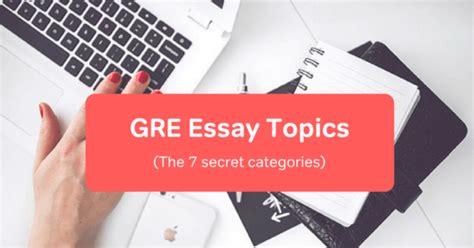 Essay Test Variety Of Topics by Gre Essay Topics