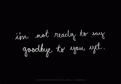 Its A Great Time To Say Hello its not goodbye quotes quotesgram