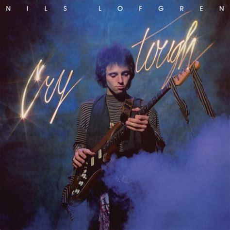 lyrics nils lofgren nils lofgren best albums