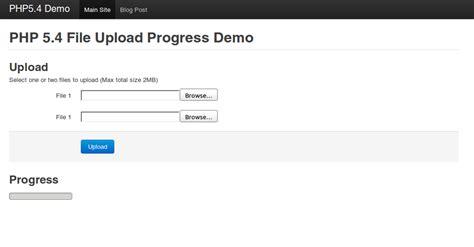 tutorial php upload file php 5 4 file upload progress and html5 progress bars
