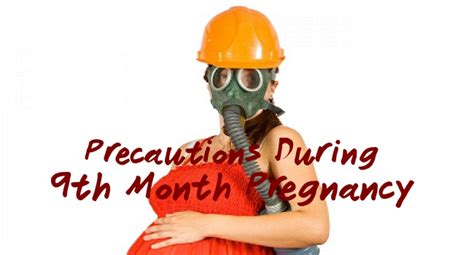 weight loss 9th month pregnancy dos and dont s during the 9th month of pregnancy