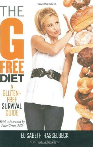 my new normal surviving loss books the g free diet a gluten free survival guide by elisabeth hasselbeck reviews discussion