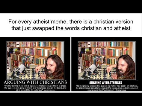 Atheist Vs Christian Meme - atheist vs christian memes by jeffreyteciller on deviantart