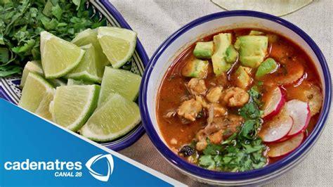 comida mexicana platillos antojitos receta de pozole rojo youtube