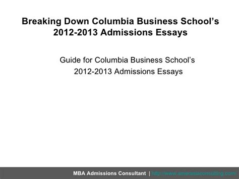 Columbia Mba Prerequisites by Breaking Columbia Business School S 2012 2013