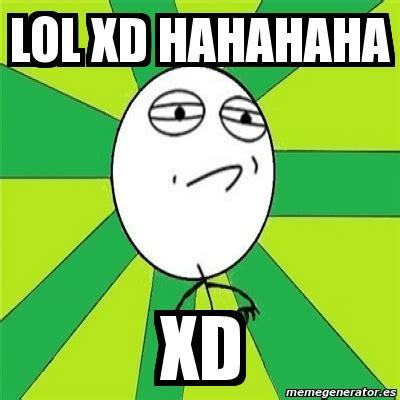 Meme Xd - meme challenge accepted lol xd hahahaha xd 2852191