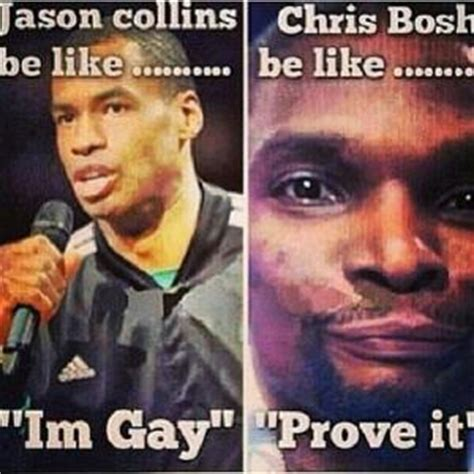 Gay Jokes Meme - chris bosh gay jokes kappit