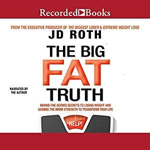 the big fat truth the behind the scenes secret to weight loss ebook amazon com the big fat truth the behind the scenes