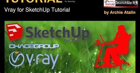 vray sketchup l shade tutorial sketchup texture tutorials make real grass with proxies