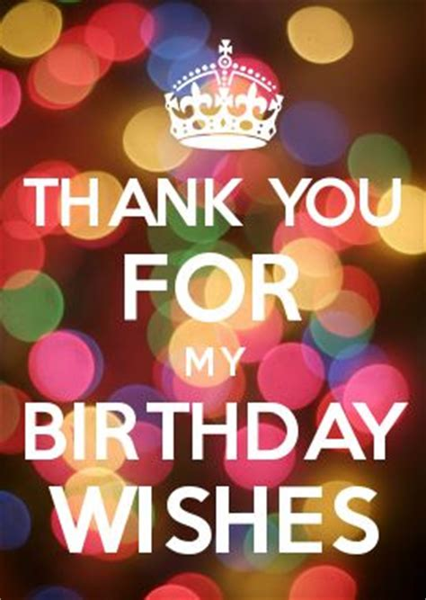 Thanks Happy Birthday Wishes Thank You For My Birthday Wishes Quotes Pinterest