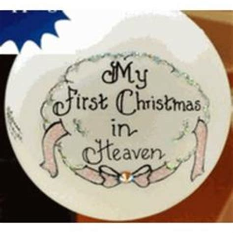 quot my first christmas in heaven quot ornament for a girl
