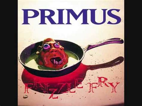 many puppies primus primus many puppies frizzle fry