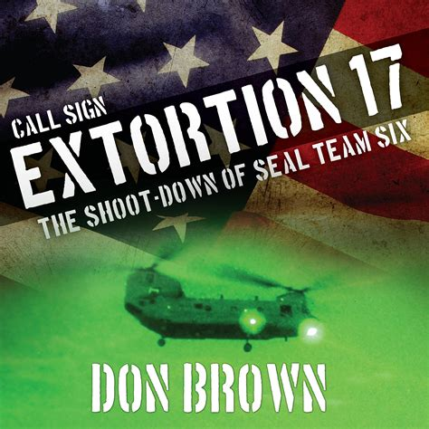 call sign extortion 17 audiobook by don brown for