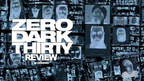 film gratis zero dark thirty zero dark thirty 2012 dave examines movies