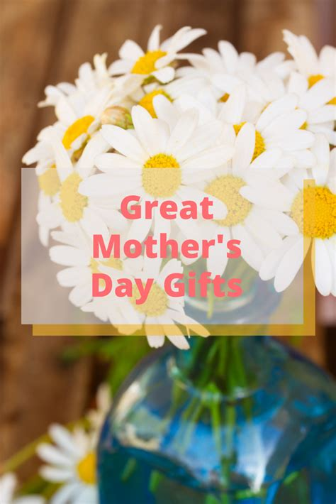 fantastic mother s day gift ideas that mom will love eat