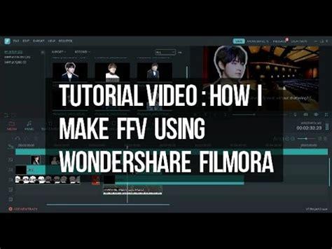 tutorial do wondershare filmora ffv making tutorial using wondershare filmora youtube