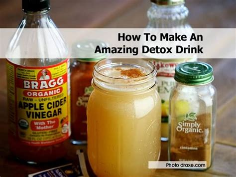 Will Detox Tea Make You by How To Make An Amazing Detox Drink
