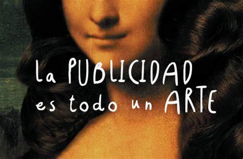 imagenes artisticas y publicitarias el arte como inspiraci 243 n y recurso creativo en publicidad