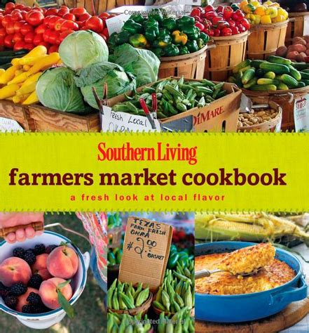 To Market Recap Beginner Cookbook southern living farmers market cookbook review just