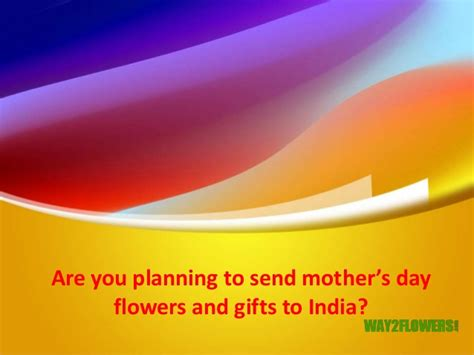 send s day send mother s day flowers cakes and gifts to india
