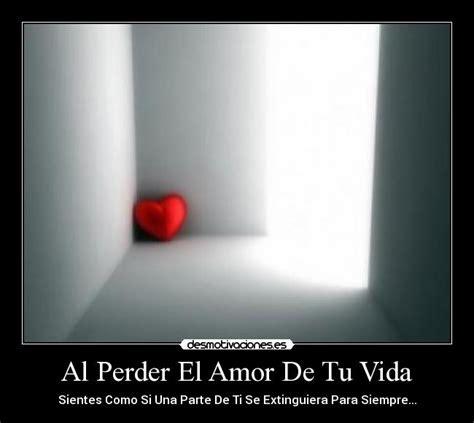 imagenes de tristeza al perder un amor al perder el amor de tu vida desmotivaciones