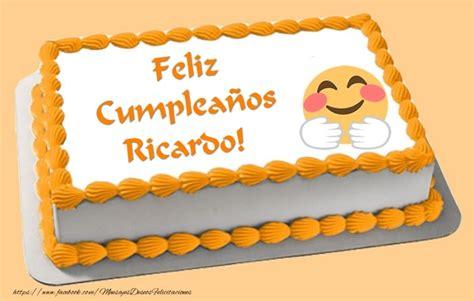 imagenes de cumpleaños para ricardo tarta feliz compea 241 os ricardo felicitaciones de