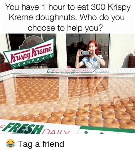 Krispy Kreme Memes - the georgia may foote appreciation thread page 274