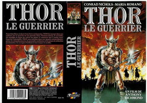 film thor le guerrier thor le conqu 233 rant thor le guerrier horreur net