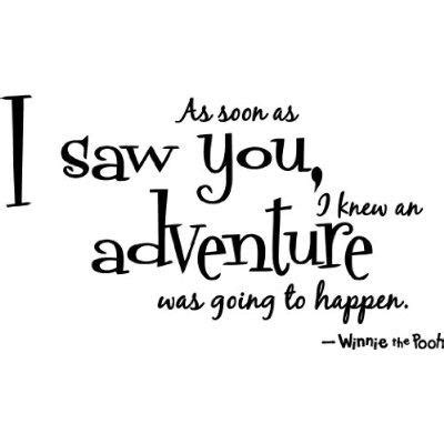 knew  adventure    winnie  pooh picture quotes